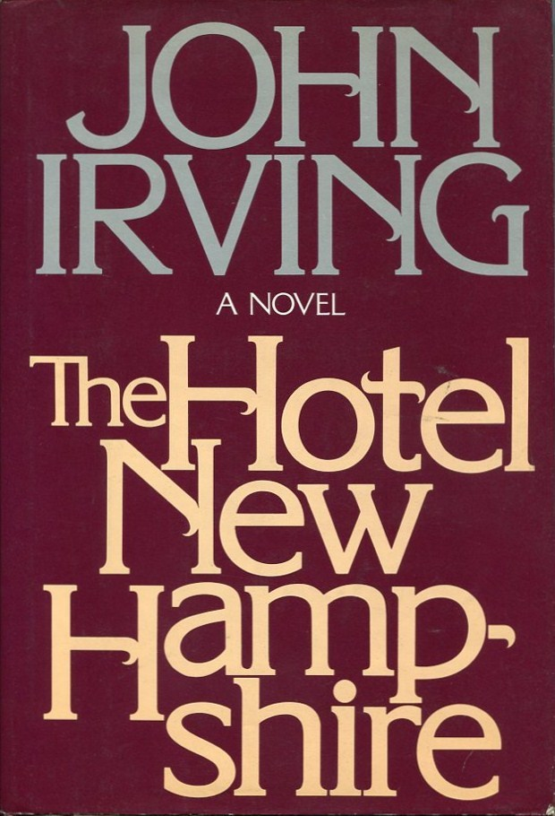 Primary image for THE HOTEL NEW HAMPSHIRE by John Irving----FIRST EDITION