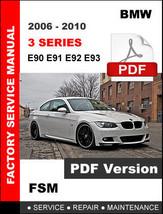Bmw 3 Series 2006 2007 2008 2009 2010 Workshop Service Repair Factory Manual - $14.95