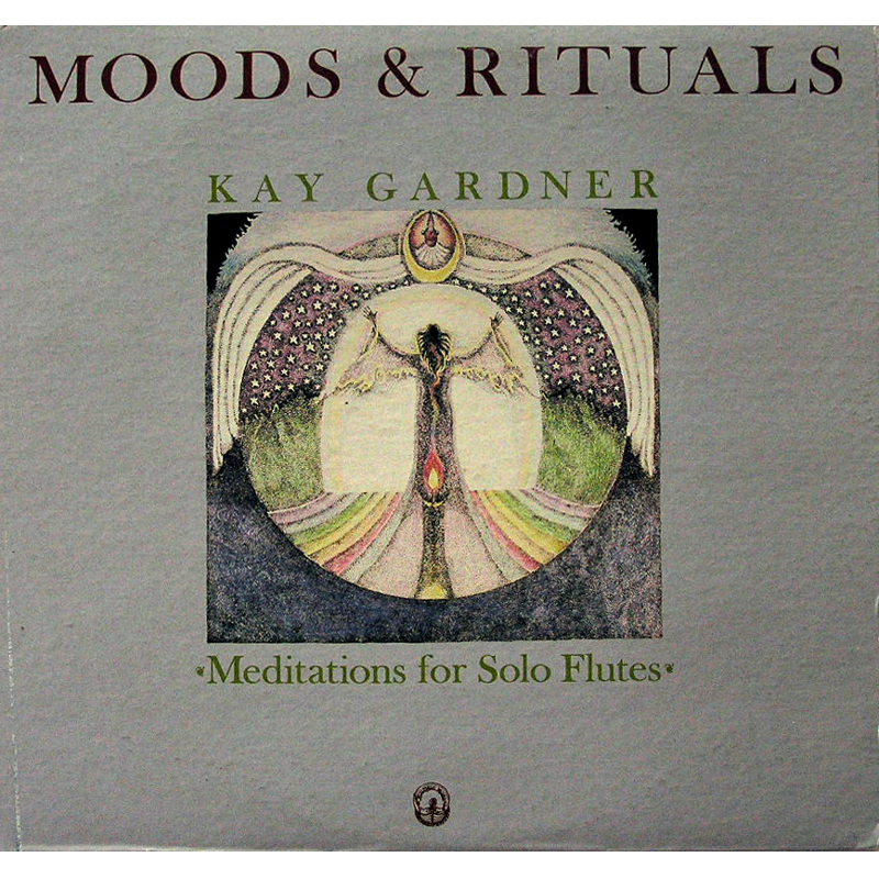Primary image for Kay Gardner - Moods & Rituals LP Flute Meditation SCARCE!