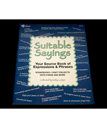 Suitable Sayings Resource Book for Expressions and Phrases - $10.99