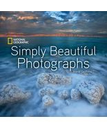 Simply Beautiful Photographs by Annie Griffiths National Geographic (201... - $24.11