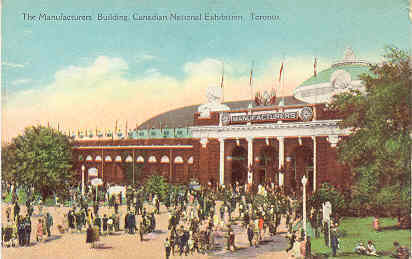 Canadian Exhibition Manufacturers Building Toronto Ontario Canada Post Card