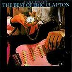 Eric Clapton (The Best Of Eric Clapton)
