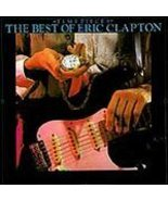 Eric Clapton (The Best Of Eric Clapton) - $2.00