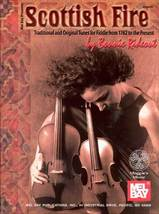 Scottish Fire Traditional and Original Tunes For Fiddle From 1762 to Pre... - $12.95