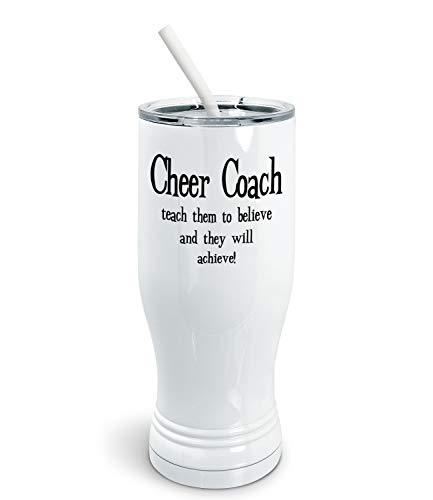 Primary image for PixiDoodle Teach To Believe And They'll Achieve - Cheer Coach Pilsner Tumbler wi
