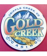 $1 Casino Chip. Gold Creek, Cripple Creek, CO. V73. - $4.29