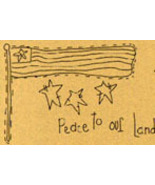 Peace To Our Land OOP Primitive Stitchery pattern tea dyed - $3.00