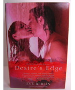 Desires Edge By Eve Berlin Erotica Romance BCE HC - $7.00
