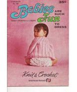 Babies Are Such Fun To Dress Knit & Crochet Star Book 220 - $5.50