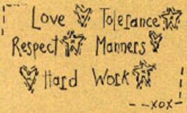 Love Tolerance Respect OOP Primitive Stichery pattern tea dy - $3.00