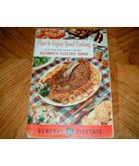 How to Enjoy Speed Cooking with your New General Electric  - $3.00