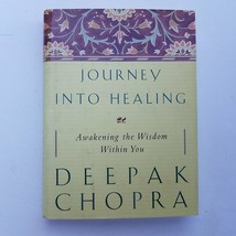 Journey Into Healing - Awakening The Wisdom Within You by Deepak Chopra - $7.12