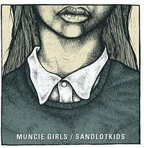 """MUNCIE GIRLS / SANDLOTKIDS Split 7"""" Vinyl NEW Ltd To Just 500 ! Indie Pu... - $12.19"""