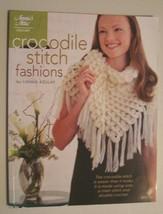 Crocodile Stitch Fashions by Lianka Azulay (2011, Paperback) - $8.00