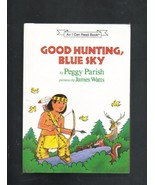 Good Hunting, Blue Sky, Peggy Parish, 1989, Hardcover Book - $4.50