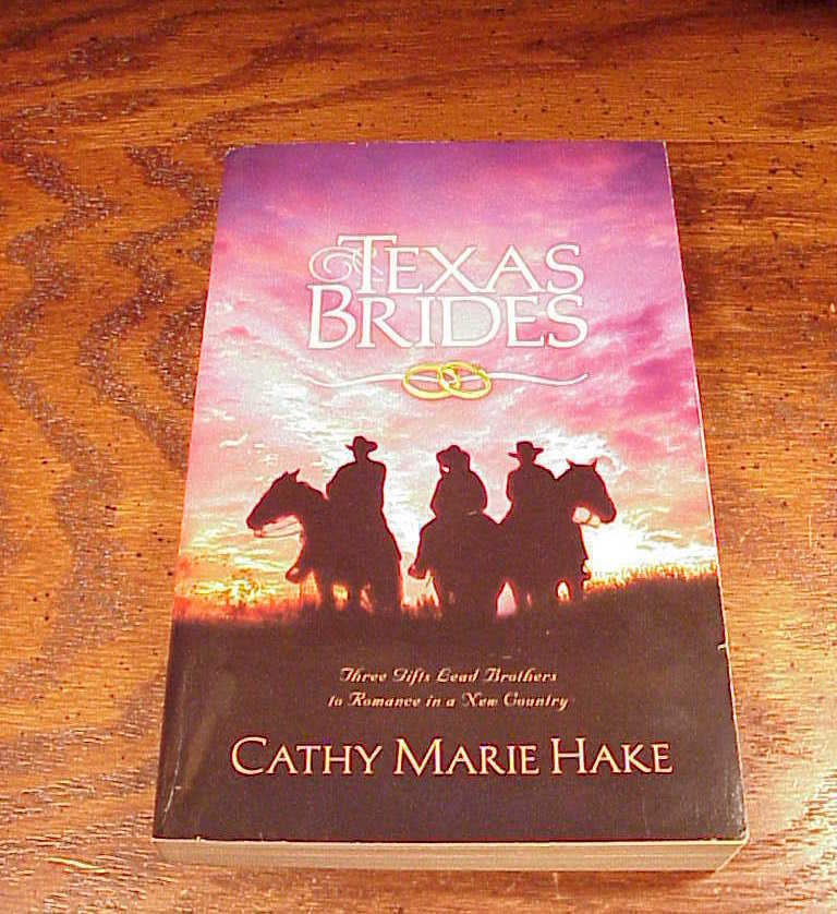 Texas Brides Book, by Cathy Marie Hake, softback