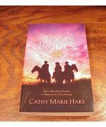 Texas Brides Book, by Cathy Marie Hake, softback - $2.95