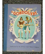 The Gondoliers by Gilbert and Sullivan 1940 - $7.50