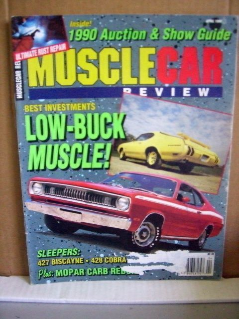Musclecar Review Magazine April 1990 Low-Buck Muscle!