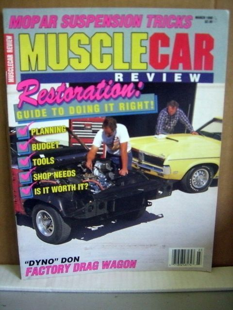 Musclecar Review Magazine March 1990 Restoration