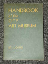 Handbook for the City Art Museum St. Louis 1944 - $2.00