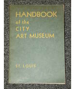 Handbook for the City Art Museum St. Louis 1944 - $2.00