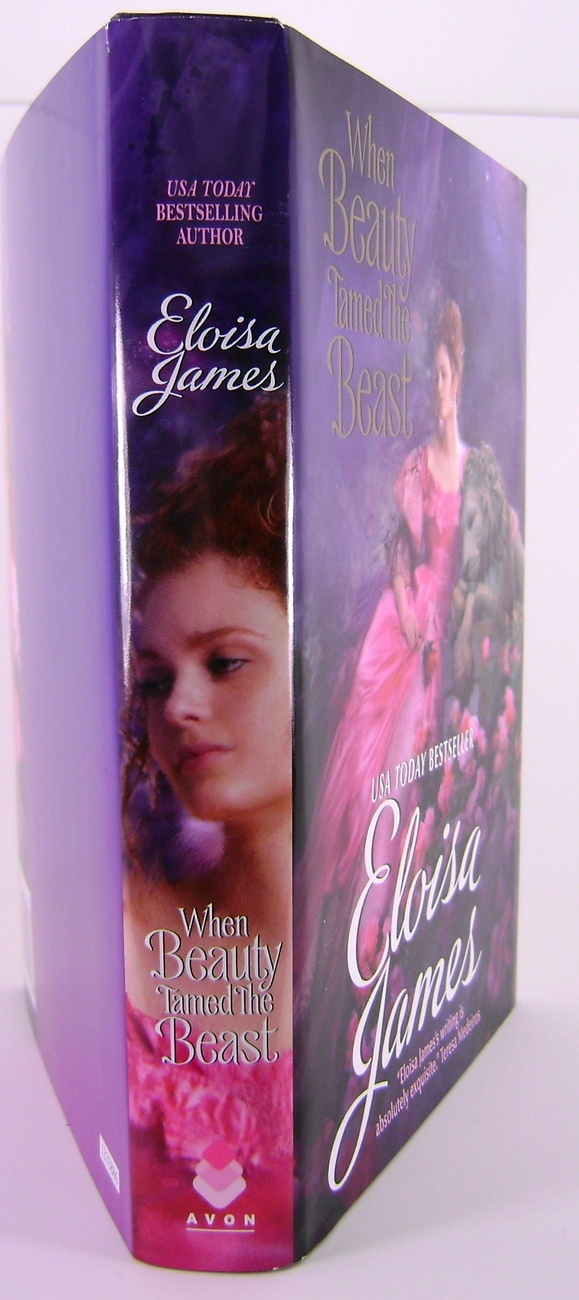 When Beauty Tamed The Beast By Eloisa James Book C Edition