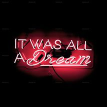 "New It Was A Dream Wall Decor Acrylic Back Neon Light Sign 14"" Fast Ship - $60.00"