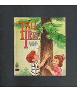 Tall Tree Small Tree  1970 Tell A Tales Books - $3.25