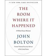 The Room Where It Happened: A White House Memoir [Hardcover] Bolton, John - $4.95