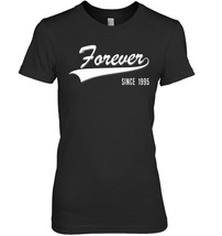 23rd Anniversary gifts Forever since 1995 couple Tshirt - $19.99+