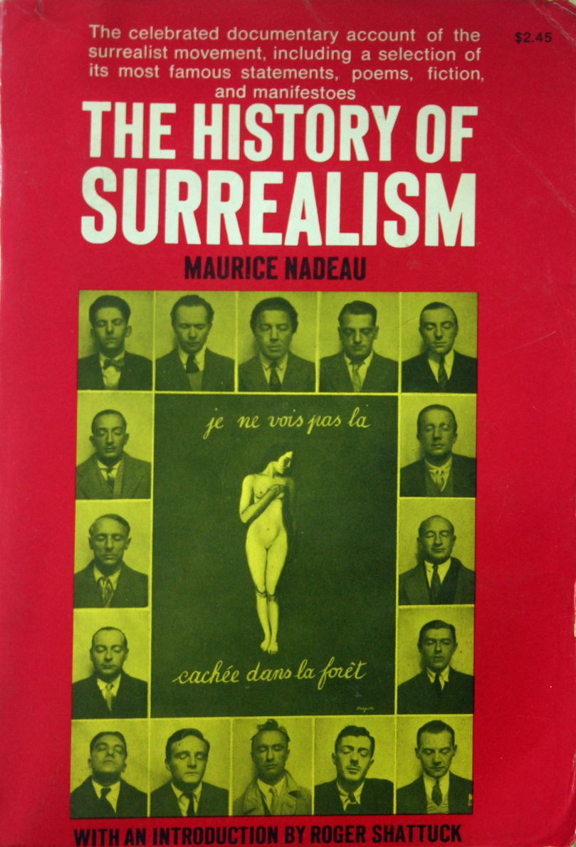 1967 History of Surrealism - Nadeau 1st Edition SCARCE!