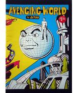 Steve Ditko - Avenging World Comic 1973  - $10.00