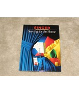 Vintage Singer Sewing Book for the Home 1984 Collectible Book - $14.95