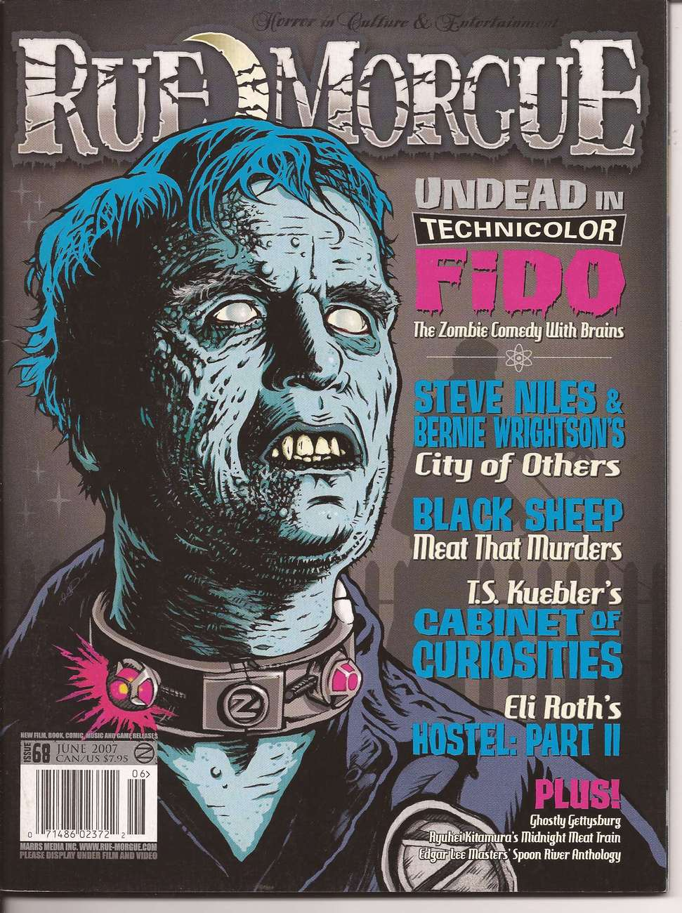 Rue Morgue Magazine #68 Fido Steve Niles Black Sheep Hostel Monster Horror