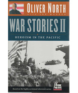 War Stories II Heroism in the Pacific Fox News , Oliver North and Joe M,... - $5.00