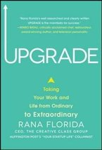 Upgrade: Taking Your Work and Life from Ordinary to Extraordinary [Hardcover] Fl image 1