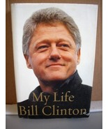 My Life by Bill Clinton (2004, Hardcover) - $6.99