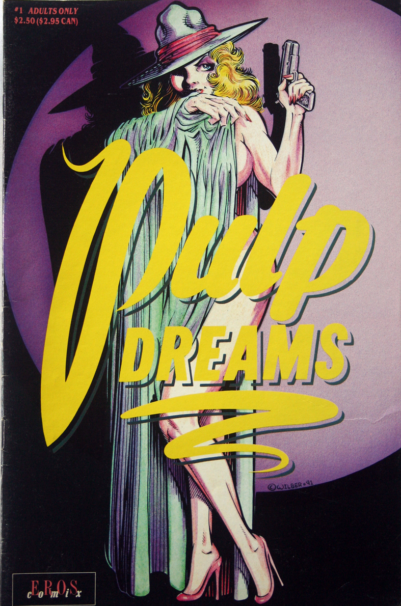 Primary image for 1991 Pulp Dreams #1 Eros Comix  Ron Wilber GGA,BGA