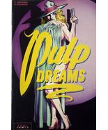 1991 Pulp Dreams #1 Eros Comix  Ron Wilber GGA,BGA - $10.00