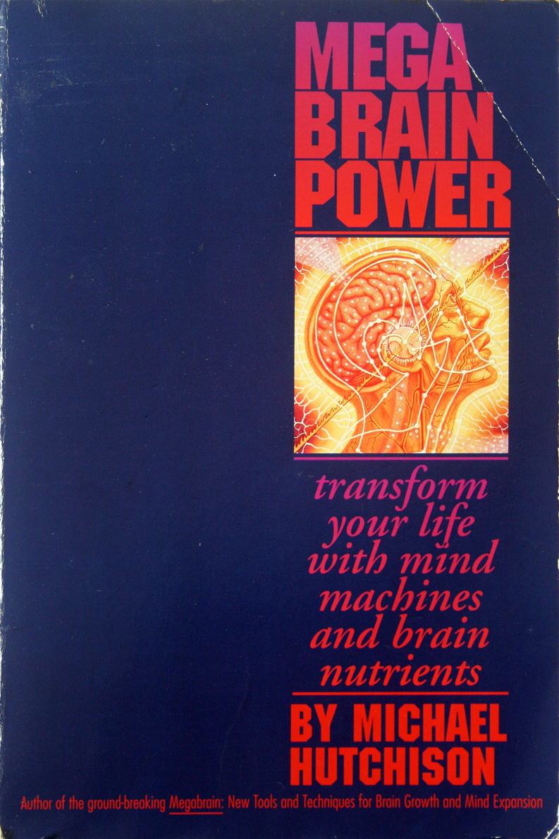 Mega Brain Power - Hutchinson 1st Print Mind Machines,Brain
