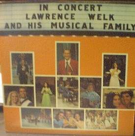 Lawrence Welk - IN CONCERT - 2 LP set - Ranwood R-6001