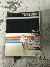 1975 Jeep Wagoneer CJ5 CJ6 Cherokee Wagoneer Truck Service Shop Manual O... - $49.45