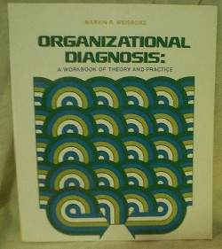 Organizational Diagnosis by Marvin Ross Weisbord (1978)