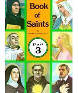 Book of Saints, Part 3 [Paperback] [Sep 01, 1990] Lovasik S.V.D., Revere... - $1.47