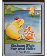 GUINEA PIGS FAR AND NEAR By Duke Kate - Hardcover - Free Shipping!! - $5.94