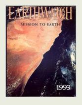 Earthwatch Magazine 1993 NOVEMBER/DECEMBER Volume Ten No. One Earth Sciences Now - $14.00