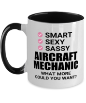 Funny Aircraft Mechanic Mug - Smart Sexy Sassy What More Could You Want ... - $17.95