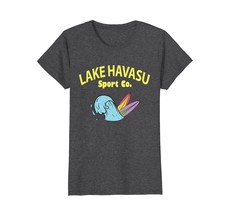 Funny Shirts - Lake Havasu City Shirt Lakes London Bridge Arizona TShirt... - $19.95
